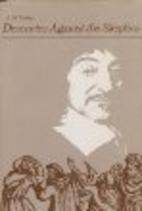 Descartes Against the Skeptics by E. M.…