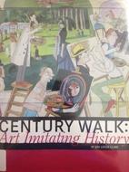 Century Walk: Art Imitating History by Jini…