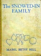 The Snowed-in Family : A Judy Jo Story, by…