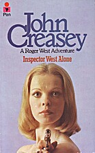 Inspector West Alone by John Creasey