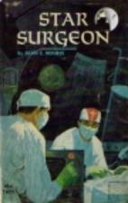 Star Surgeon by Alan E. Nourse