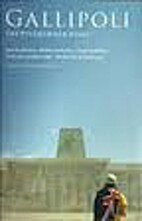 Gallipoli : the pilgrimage guide by Garrie…