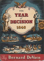 The year of decision : 1846 by Bernard…