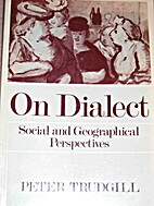 On Dialect by Peter Trudgill