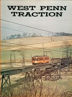 West Penn Traction by Joseph M. Canfield