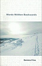 Words Written Backwards by Gemma Files