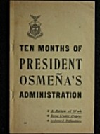 Ten months of President Osmena's…