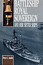 HMS Royal Sovereign and Her Sister Ships by…