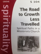 The Road to Growth Less Travelled: spiritual…
