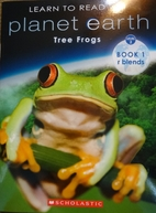 Learn to Read with Planet Earth: Tree Frogs…