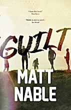 Guilt by Matt Nable