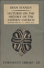 Lectures on the History of the Eastern…