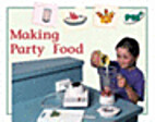 Making Party Food by Annette Smith