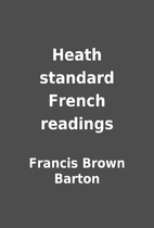 Heath standard French readings by Francis…