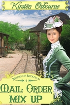 Mail Order Mix Up (Brides of Beckham) by…