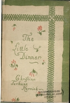 The Little Dinner by Christine Terhune…