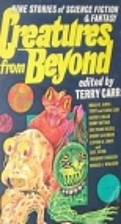 CREATURES FROM BEYOND by Terry Carr