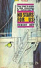 No Stars for Us by Robert Ray