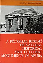 A pictorial résumé of natural, historical…