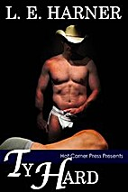 Ty Hard by L.E. Harner