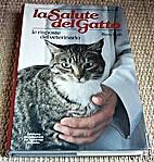 La Salute del Gatto : Le Risposte del…