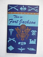 This is Fort Jackson.