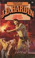 Carson City Colt by J. D. Hardin