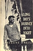 Long Day's Journey into Night by Eugene…