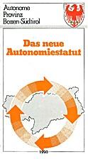 Das neue Autonomiestatut : Autonome Provinz…
