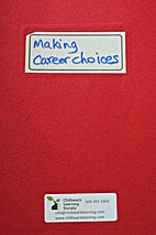 Making Career Choices by Yekooche First…