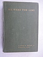 We were the line, a history of Company G,…