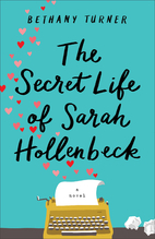 The Secret Life of Sarah Hollenbeck by…