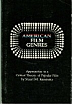 American film genres: Approaches to a…