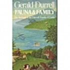Fauna and Family by Gerald Durrell