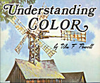 Understanding Color by William F. Powell