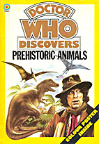 Doctor Who Discovers Prehistoric Animals by…