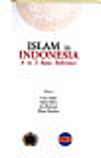 Islam in Indonesia : A to Z basic reference…