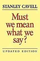 Must We Mean What We Say?: A Book of Essays…