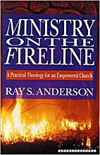 Ministry on the Fireline: A Practical…
