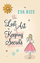 The Lost Art of Keeping Secrets by Eva Rice
