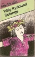 Solange by Willy Kyrklund