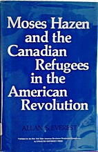 Moses Hazen and the Canadian refugees in the…