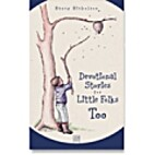 Devotional Stories for Little Folks Too by…