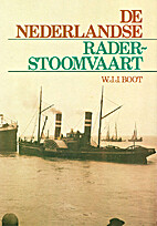 De Nederlandse raderstoomvaart by W. J. J.…