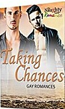 Taking Chances: Gay Romances by Sierra Riley