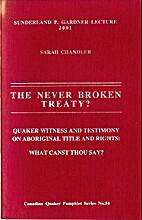 The never broken treaty? : Quaker witness…