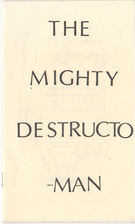 The Mighty Destructo-Man by Peter Thompson