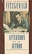 Afternoon of an Author by F. Scott…