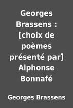 Georges Brassens : [choix de poèmes…