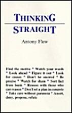 Thinking Straight by Antony Flew